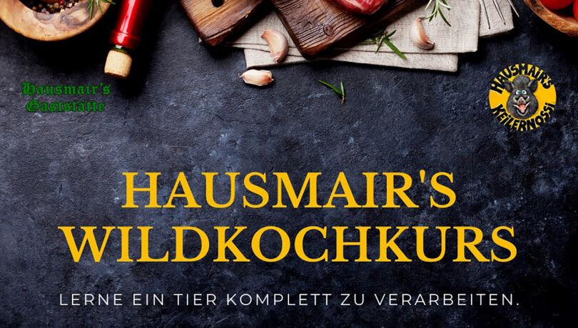 Hausmair's Wildkochkurs