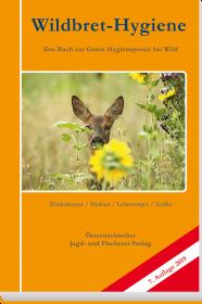 Wildbret-Hygiene - © Österr. Jagd- und Fischerei-Verlag