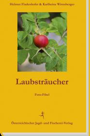 Laubsträucher - © Österr. Jagd- und Fischerei-Verlag