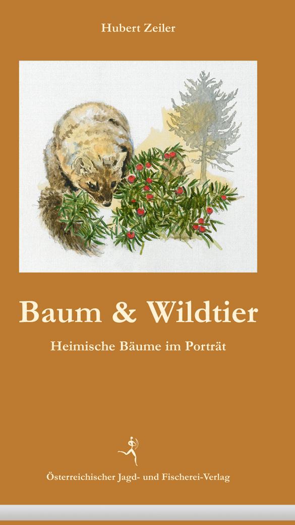 Baum & Wildtier - © Österr. Jagd- und Fischerei-Verlag